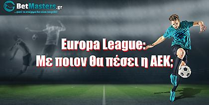Europa League: Με ποιον θα πέσει η ΑΕΚ;