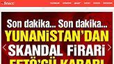 Τουρκικά ΜΜΕ: «Απόφαση σκάνδαλο» στην Ελλάδα για τους πραξικοπηματίες γκιουλενιστές