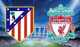 LIVE: Ατλέτικο Μαδρίτης-Λίβερπουλ (22:00)