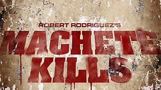 Machete Kills (Official Trailer)