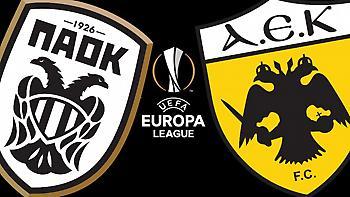 Poll: Με ποιους θέλετε να κληρωθούν ΑΕΚ και ΠΑΟΚ στους ομίλους του Europa League;